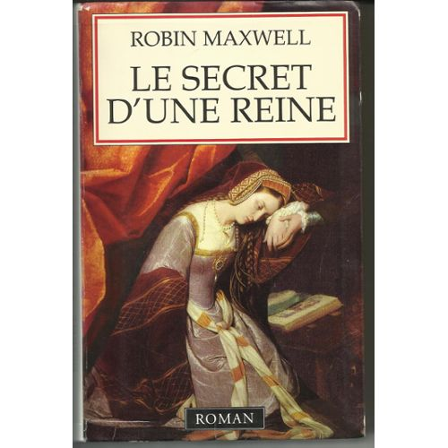 Maxwell-Robin-Le-Secret-D-une-Reine-Roman-Livre-879022407_L.jpg